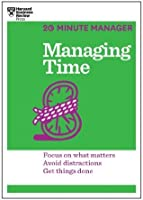 Managing Time (20-Minute Manager Series) (20 Minute Manager)