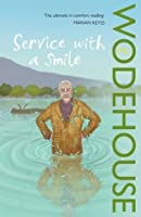 Service With a Smile (Blandings Castle, #9; Uncle Fred, #4)