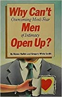Why Cant Men Open Up