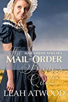 The Mail-Order Bride's Quilt (Mail-Order Matches)