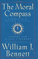 Moral Compass : Stories for a Life's Journey