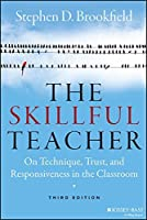 book review the skillful teacher Who i am, what i've done, and what i believe about teaching and learning  in  the preface to his book, telling writing, macrorie puts it this way:  which have  inspired my students to become more skillful writers and more reflective self- critics.