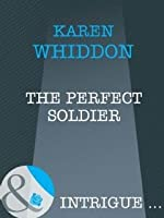 The Perfect Soldier (The Cordasic Legacy #2)