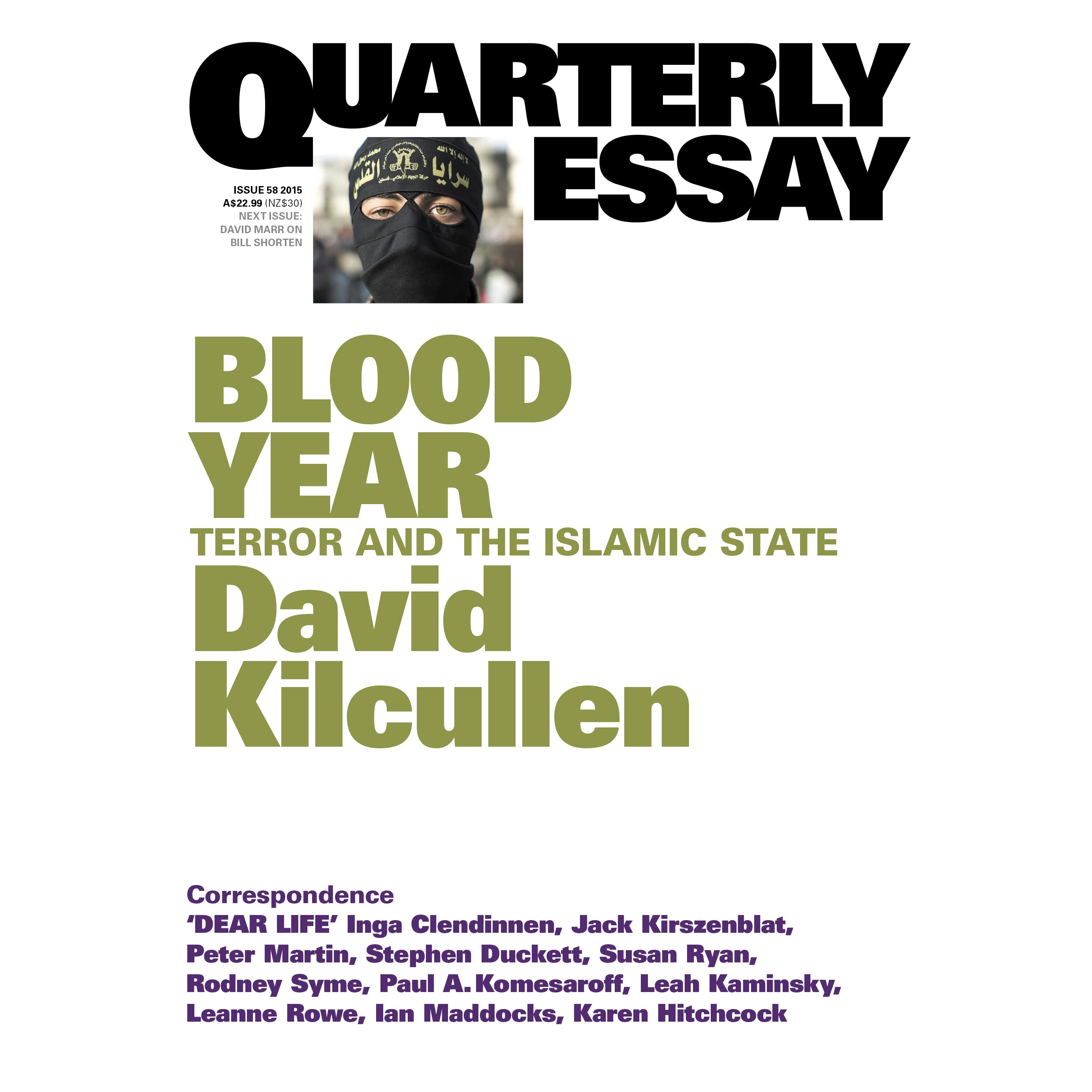 blood year terror and the islamic state quarterly essay 58 by blood year terror and the islamic state quarterly essay 58 by david kilcullen reviews discussion bookclubs lists