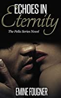Echoes in Eternity (The Pella Series Book 1)