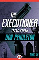 Texas Storm (The Executioner, #18)
