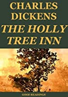 The Holly-Tree Inn (Annotated)