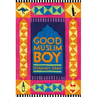 GOOD MUSLIM BOY by OSAMAH SAMI (Paperback, 2015) * BRAND NEW *