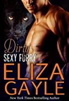 Dirty Sexy Furry (Southern Shifters, #1)