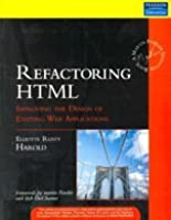 Refactoring HTML : Improving the Design of Existing Web Applications