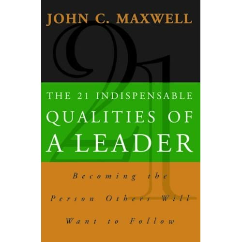 the 21 indispensable qualities of a leader The 21 indispensable qualities of a leader leadership is the capacity and will to rally men and women to a common purpose and the character which inspires.
