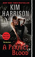 A Perfect Blood with Bonus Material (The Hollows Book 10)