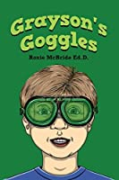 Grayson's Goggles (Alphabet Vocabulary Book 5)