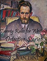 Twenty Rules for Writing Detective Stories