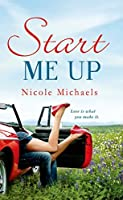 Start Me Up (Hearts and Crafts, #1)