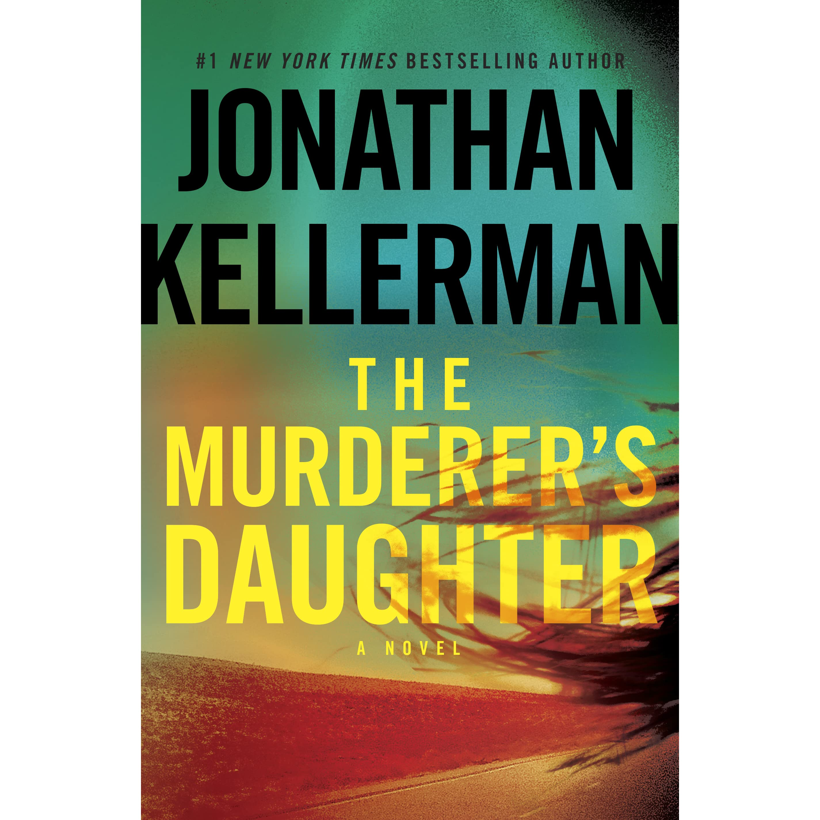 The Murderer's Daughter By Jonathan Kellerman €� Reviews, Discussion,  Bookclubs, Lists