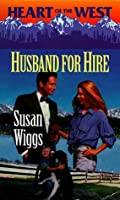 Husband for Hire (Heart of the West; Bachelor Auction #1)