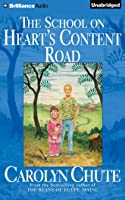 School on Heart's Content Road, The