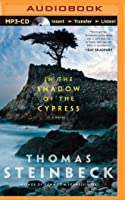 In the Shadow of the Cypress: A Novel