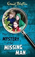 The Mystery of the Missing Man (The Five Find-Outers series)