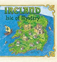 Ireland: Isle of Mystery