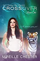 Crossover (The Chosen One Trilogy Book 1)