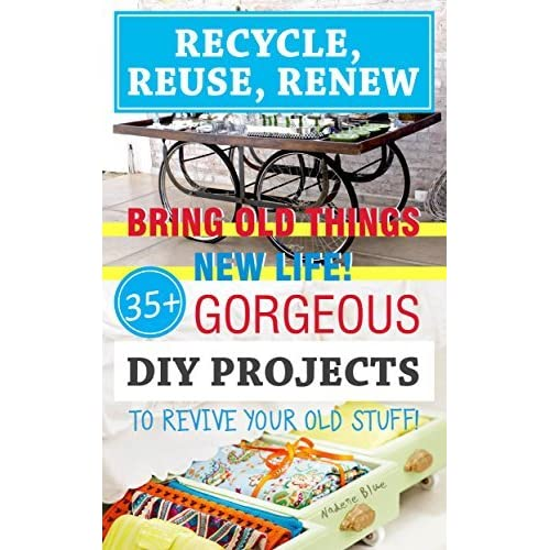 Recycle reuse renew bring old things new life 45 for How to reuse old books