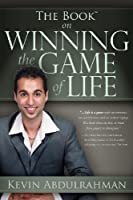 The Book On Winning The Game Of Life