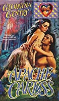 Apache Caress (Panorama of the Old West Book 8)