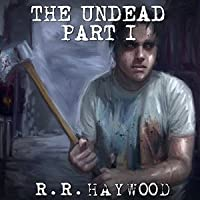 The Undead: Part 1 Days 1-3 (The Undead Series) (Audiobook)