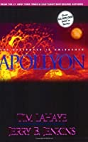 Apollyon: The Destroyer is Unleashed (Left Behind, # 5)