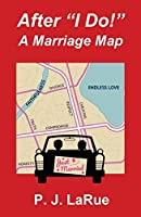 """After """"I Do!"""" A Marriage Map"""