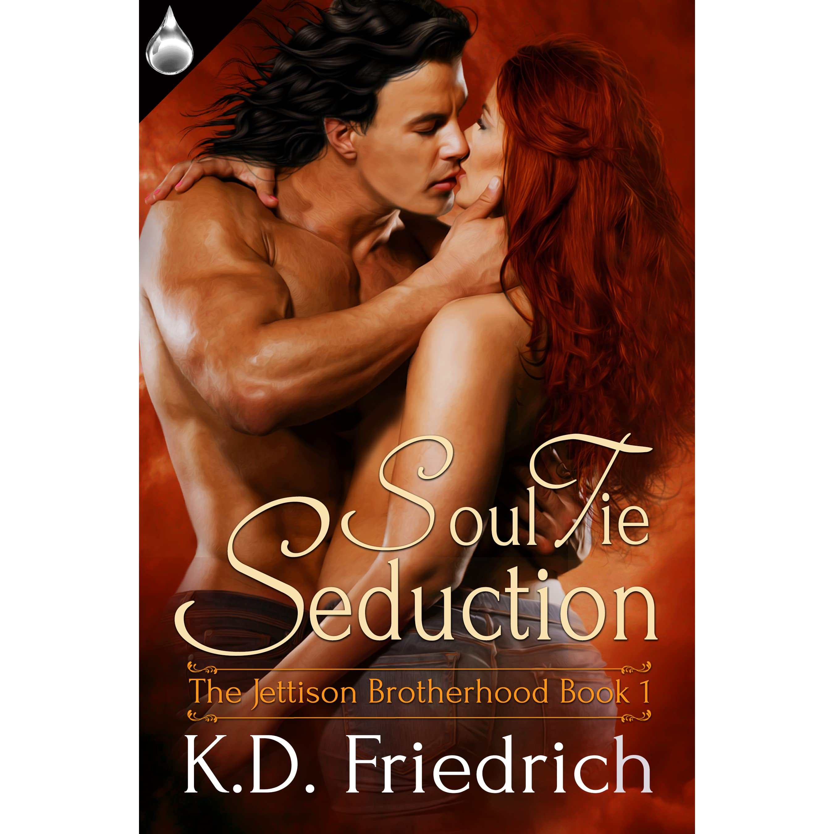 Soul Tie Seduction (The Jettison Brotherhood, #1) by K.D. ...