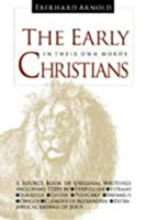 The Early Christians: After the Death of the Apostles