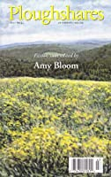 Ploughshares Fall 2004 Guest-Edited by Amy Bloom