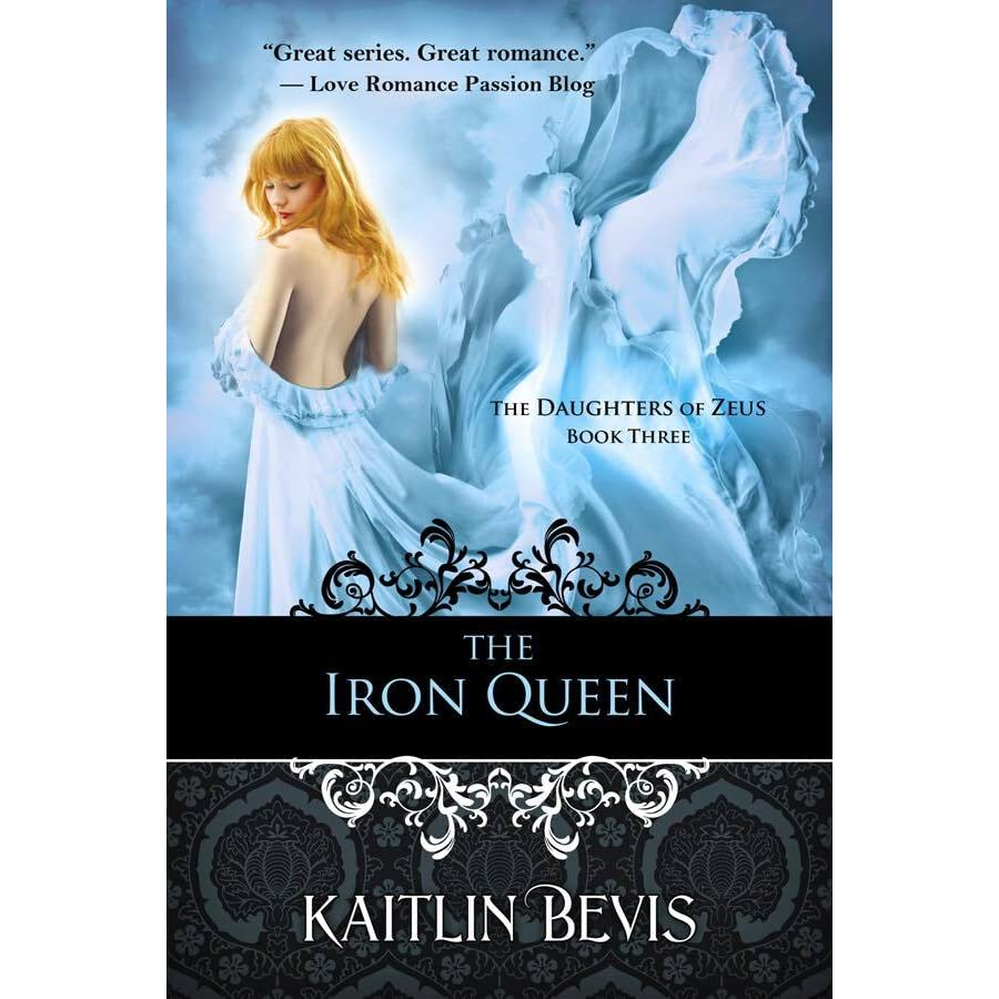 The Iron Queen (daughters Of Zeus, #3) By Kaitlin Bevis €� Reviews,  Discussion, Bookclubs, Lists