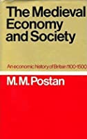 The Medieval Economy and Society: An Economic History of Britain, 1100-1500