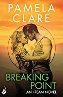 Breaking Point: I-Team 5 (The I-Team Series)