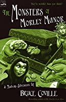 The Monsters of Morley Manor: A Madcap Adventure (Madcap Adventures)