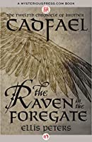 The Raven in the Foregate (The Chronicles of Brother Cadfael)