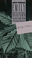New Poems of Emily Dickinson