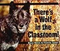 There is a Wolf in the Classroom!