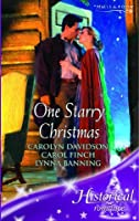 One Starry Christmas: Stormwalker's Woman / Home for Christmas / Hark the Harried Angels (Mills & Boon Historical)