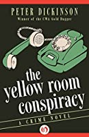 The Yellow Room Conspiracy (James Pibble Mysteries)