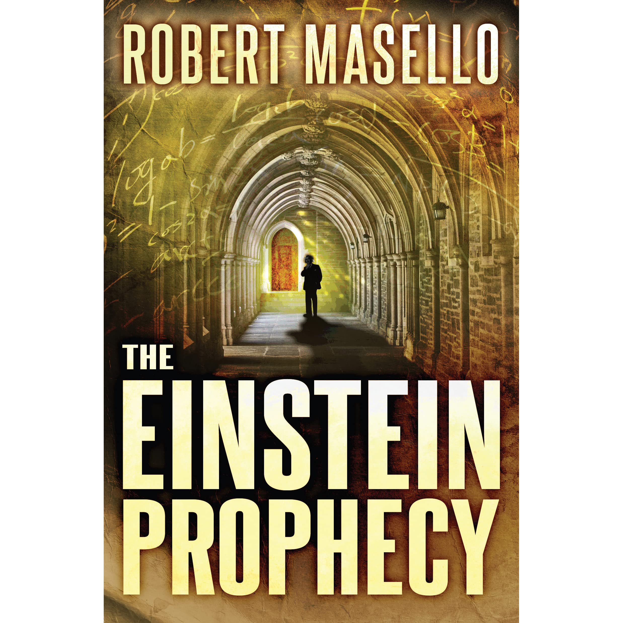 The Einstein Prophecy By Robert Masello €� Reviews, Discussion, Bookclubs,  Lists