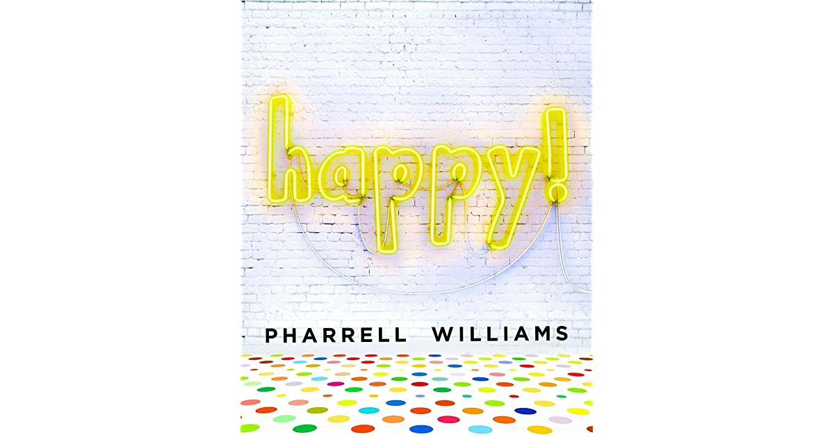 Book Review: Happy! by Pharrell Williams | Mboten