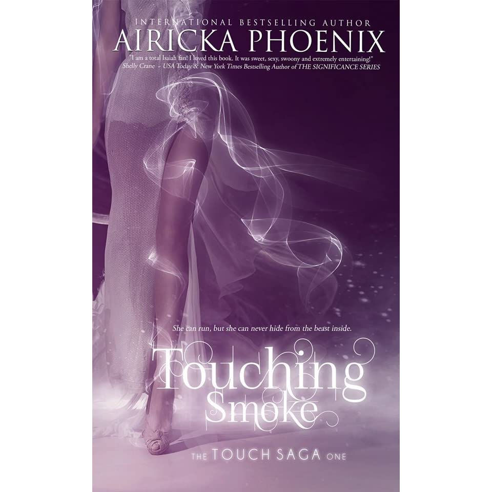 Touching Smoke (touch, #1) By Airicka Phoenix €� Reviews, Discussion,  Bookclubs, Lists