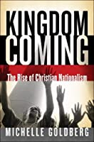 Kingdom Coming: The Rise of Christian Nationalism