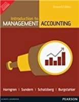 Introduction to Management Accounting - Chapters 1 - 17