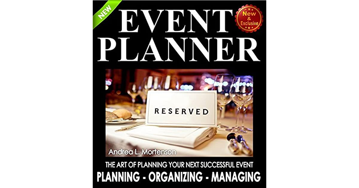 Wedding Planner Ideas Book: Event Planner: The Art Of Planning Your Next Successful
